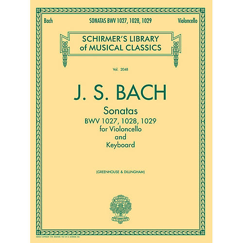 G. Schirmer Sonatas for Cello and Keyboard BWV 1027, 1028, 1029 String Series Softcover by Johann Sebastian Bach