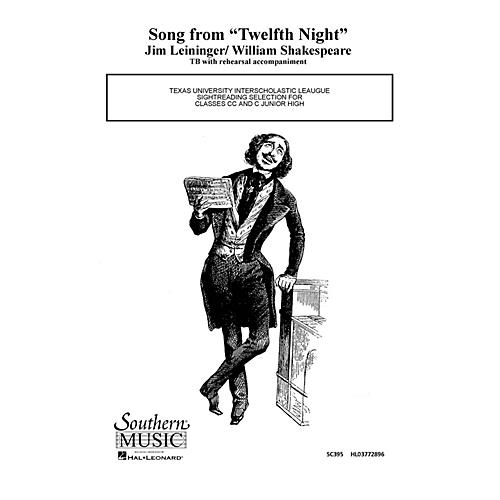 Hal Leonard Song From Twelfth ( 12th) Night (Choral Music/Octavo Secular 2-par) TB Composed by Leininger, Jim