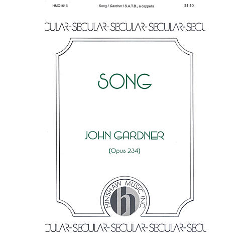 Hinshaw Music Song SATB composed by John Gardner