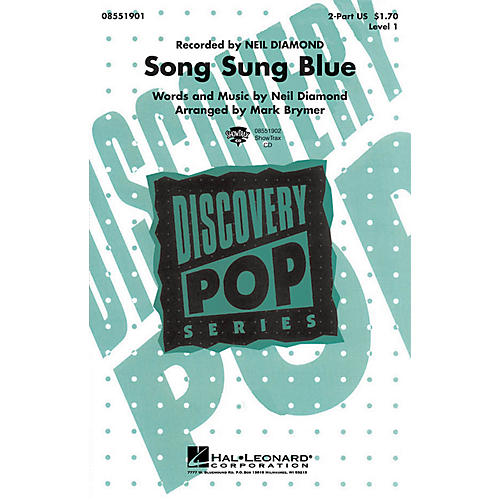 Hal Leonard Song Sung Blue 2-Part by Neil Diamond arranged by Mark Brymer
