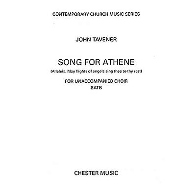Chester Music Song for Athene (Alleluia. May Flights of Angels Sing Thee to Thy Rest) SATB Composed by John Tavener