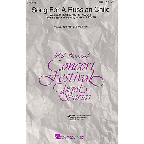 Hal Leonard Song for a Russian Child SAB Composed by Andrea Klouse