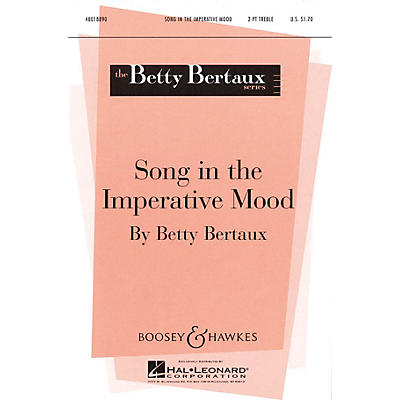 Boosey and Hawkes Song in the Imperative Mood 2-Part composed by Betty Bertaux