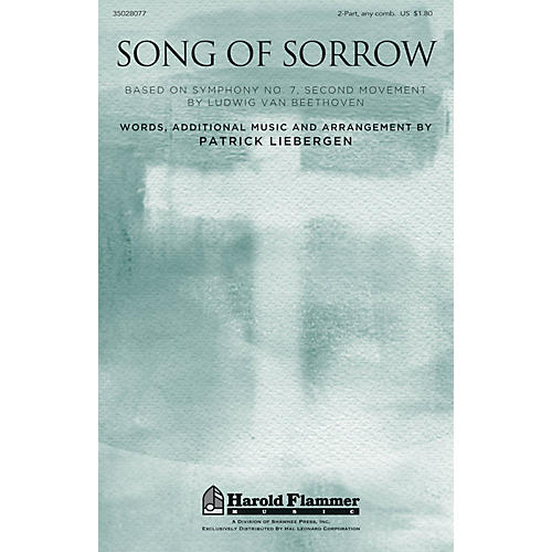 Shawnee Press Song of Sorrow 2-Part any combination composed by Patrick Liebergen