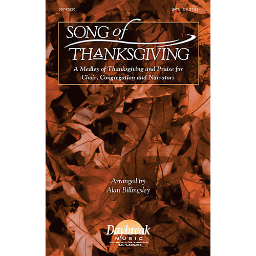 Hal Leonard Song of Thanksgiving SATB arranged by Alan Billingsley