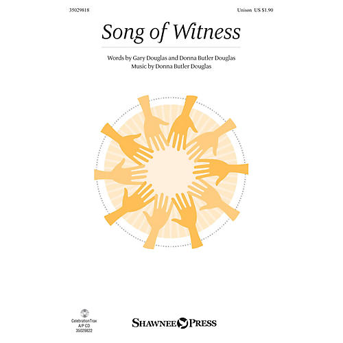 Shawnee Press Song of Witness UNIS composed by Donna Butler Douglas