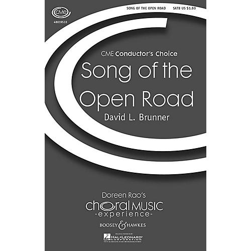 Boosey and Hawkes Song of the Open Road (CME Conductor's Choice) SATB composed by David Brunner