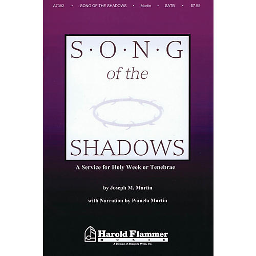 Shawnee Press Song of the Shadows (SATB) SATB composed by Joseph Martin