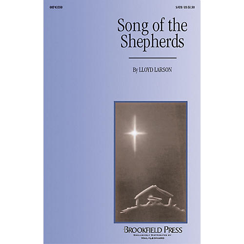 Hal Leonard Song of the Shepherds SATB composed by Lloyd Larson