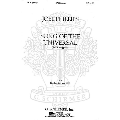 G. Schirmer Song of the Universal (SATBB a cappella) SATBB A CAPPELLA composed by Joel Phillips