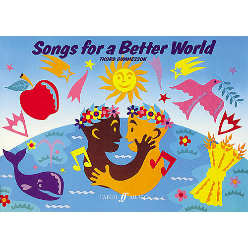 Hal Leonard Songs For A Better World - Children's Songbook for Vocal/Piano/Guitar