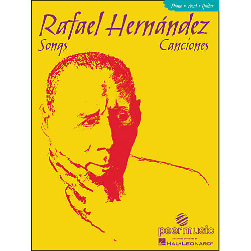 Hal Leonard Songs Of Rafael Hernandez arranged for piano, vocal, and guitar (P/V/G)