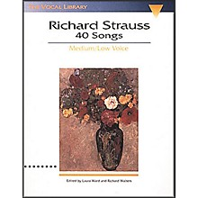 Hal Leonard Songs Of Richard Strauss - 40 Songs for Medium / Low Voice