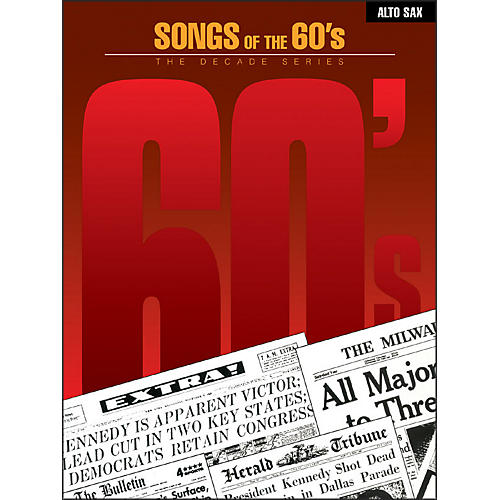 Hal Leonard Songs Of The 1960's for Alto Saxophone