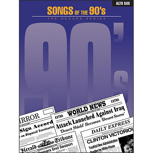 Hal Leonard Songs Of The 1990's for Alto Saxophone