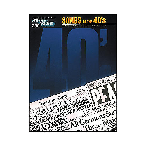 Hal Leonard Songs Of The forties 40's Decade Series E-Z Play 230