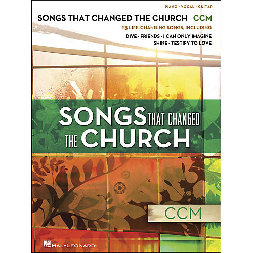 Hal Leonard Songs That Changed The Church - CCM arranged for piano, vocal, and guitar (P/V/G)