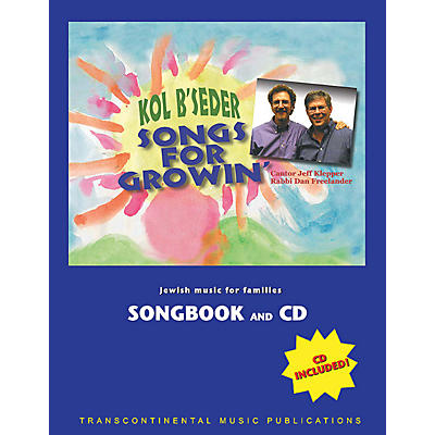 Transcontinental Music Songs for Growin' Transcontinental Music Folios Series Performed by Kol B'seder