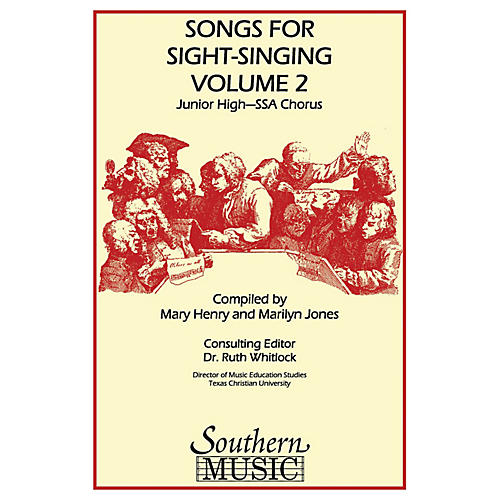 Southern Songs for Sight Singing- Volume 2 (Junior High School Edition SSA Book) SSA Arranged by Mary Henry