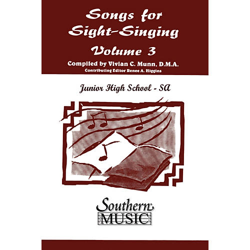 Southern Songs for Sight Singing- Volume 3 (Junior High School Edition SSA Book) SSA Arranged by Mary Henry