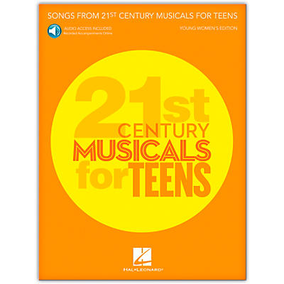 Hal Leonard Songs from 21st Century Musicals for Teens: Young Women's Edition  Book with Recorded Accompaniments (Audio Online)