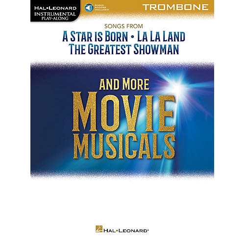 Hal Leonard Songs from A Star Is Born, La La Land and The Greatest Showman Instrumental Play-Along for Trombone Book/Audio Online