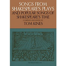 Music Sales Songs from Shakespeare's Plays and Popular Songs of Shakespeare's Time Music Sales America Softcover