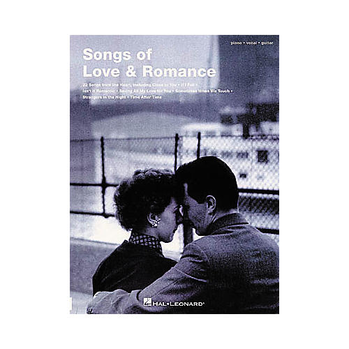 Hal Leonard Songs of Love & Romance Piano, Vocal, Guitar Songbook