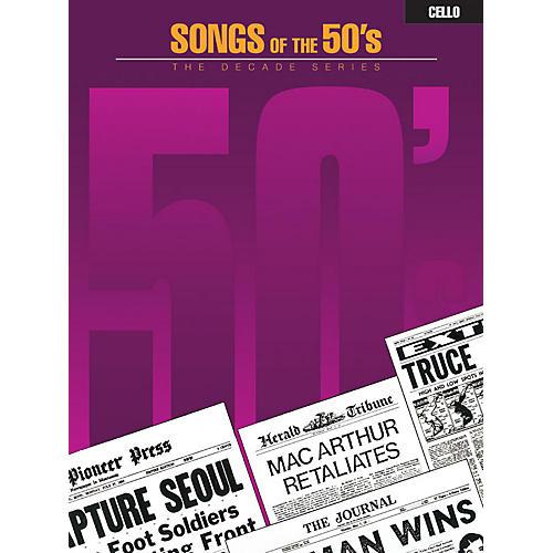 Hal Leonard Songs of the '50s (Cello) Instrumental Folio Series