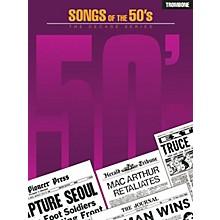 Hal Leonard Songs of the '50s (Trombone) Instrumental Folio Series