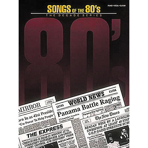 Hal Leonard Songs of the '80s Piano, Vocal, Guitar Songbook