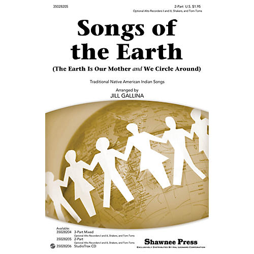 Shawnee Press Songs of the Earth 2-PART arranged by Jill Gallina