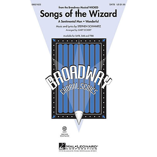 Hal Leonard Songs of the Wizard (from Wicked) ShowTrax CD Arranged by Gary Eckert
