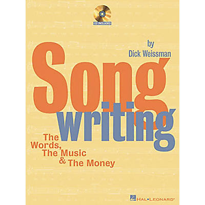Hal Leonard Songwriting The Words, The Music and The Money (Book/CD)