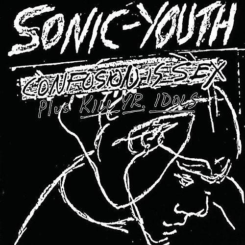 Alliance Sonic Youth - Confusion Is Sex