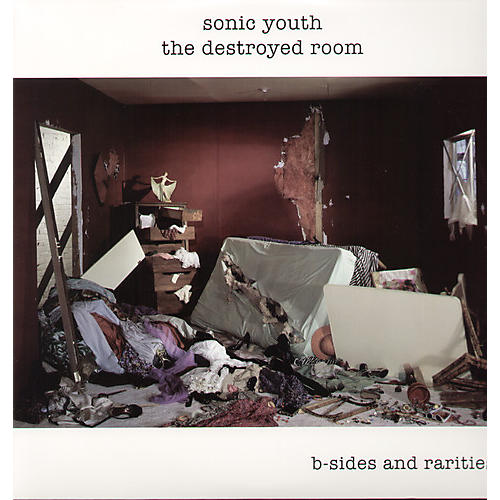 Alliance Sonic Youth - The Destroyed Room: B-Sides and Rarities