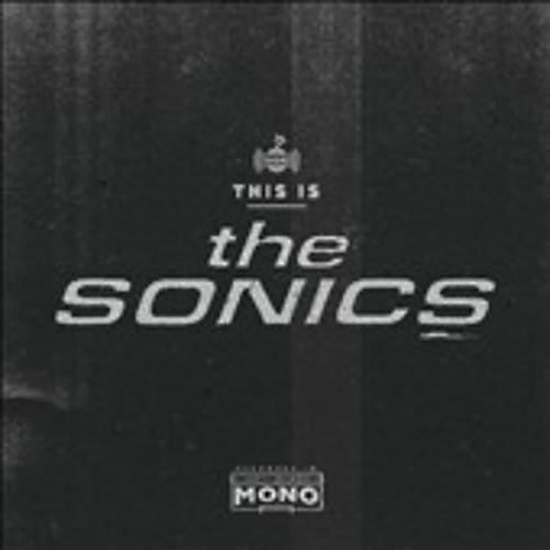 Alliance Sonics - This Is the Sonics