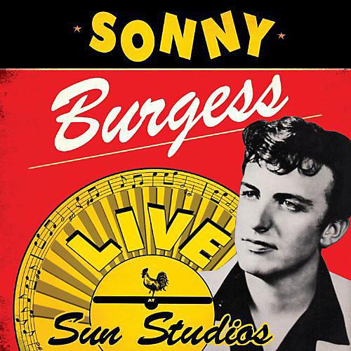Alliance Sonny Burgess - Live at Sun Studios