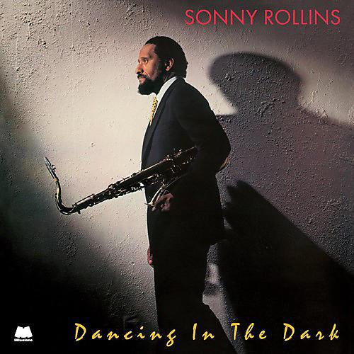 Alliance Sonny Rollins - Dancing in the Dark