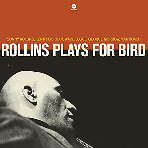 Alliance Sonny Rollins - Plays for Bird