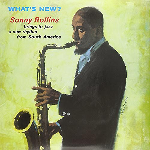 Alliance Sonny Rollins - What's New