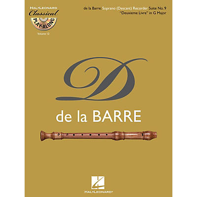 Hal Leonard Soprano (Descant) Recorder Suite No. 9 Deuxieme Livre in G Major Classical Play-Along Softcover with CD