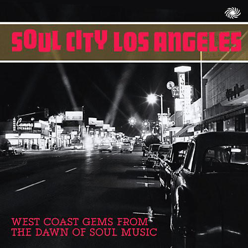 Alliance Soul City Los Angeles: West Coast Gems from the Daw
