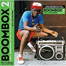 Soul Jazz Records Presents - Boombox 2: Early Independent Hip Hop Electro