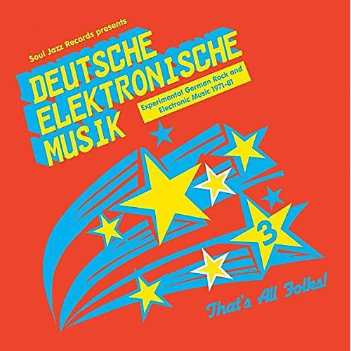 Alliance Soul Jazz Records Presents - Deutsche Elektronische Musik 3: Experimental