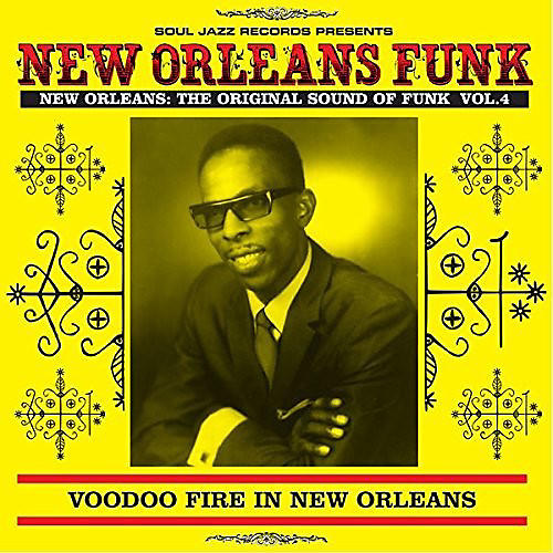 Alliance Soul Jazz Records Presents - New Orleans Funk 4