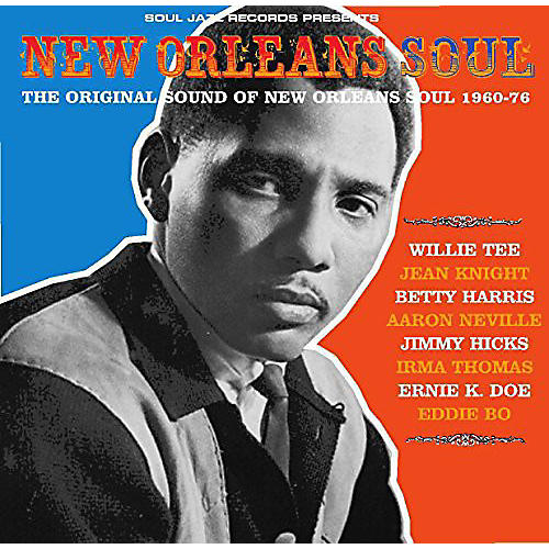 Alliance Soul Jazz Records Presents - New Orleans Soul: Sound of New Orleans 1960-76