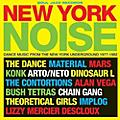 Alliance Soul Jazz Records Presents - New York Noise thumbnail