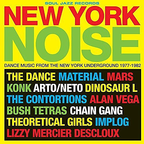Alliance Soul Jazz Records Presents - New York Noise