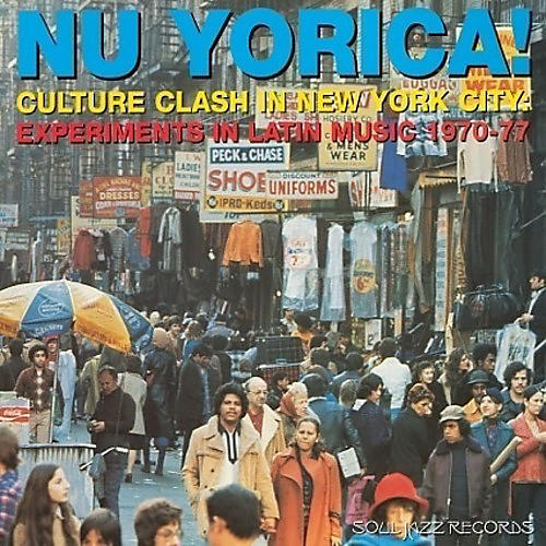 Alliance Soul Jazz Records Presents - Nu Yorica 2